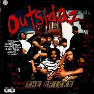Outsidaz - The Bricks