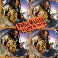 Pablo Master - A L'Aube De L'An 2000