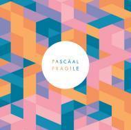 Pascäal - Fragile