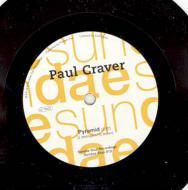 Paul Craver - Hey Girl / Pyramid