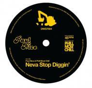 Paul Nice & Phil Most Chill - Neva Stop Diggin' / Smash!