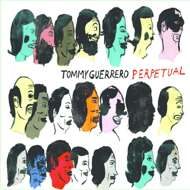 Tommy Guerrero - Perpetual