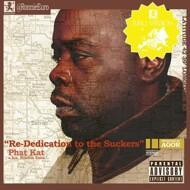 Phat Kat - Re-Dedication To The Suckers (Euro Version)