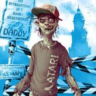 Pils Daddy (Pilskills & Suff Daddy) - Die Betrachtung des Dahinvegetierens