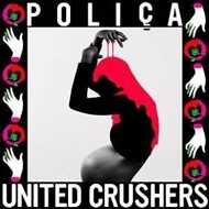 Poliça - United Crushers (Rose Vinyl)