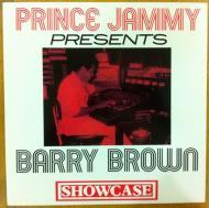 Prince Jammy Presents Barry Brown - Showcase