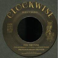 Professor Brian Oblivion - Feel The Funk / The Bizarre