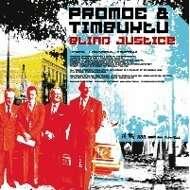 Promoe & Timbuktu - Blind Justice / Vertigo