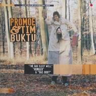Promoe & Timbuktu - The Bad Sleep Well
