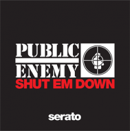 Public Enemy - Shut Em Down Serato
