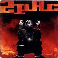 2Pac - I Get Around