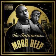 Mobb Deep - The Infamous... Mobb Deep (Deluxe)