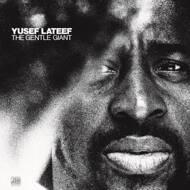 Yusef Lateef - The Gentle Giant