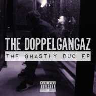 The Doppelgangaz - The Ghastly Duo EP