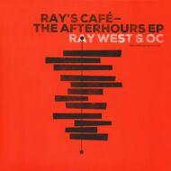 Ray West & O.C. (of D.I.T.C.) - Ray's Cafe: The Afterhours EP