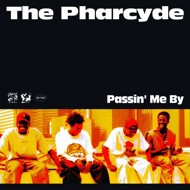 The Pharcyde - Passin' Me By (Yellow Vinyl)