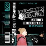 Budamunk & Ill.Sugi - Spirit Of The Golden Era