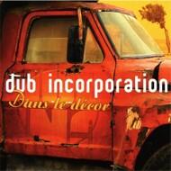 Dub Incorporation - Dans Le Décor