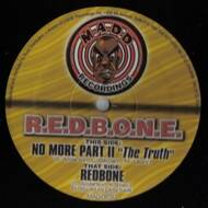 R.E.D.B.O.N.E. - No More Part II: The Truth / Redbone