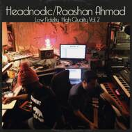 Raashan Ahmad & Headnodic - Low Fidelity, High Quality Vol. 2 (Black Friday 2015)