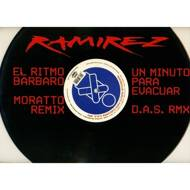 Ramirez - El Ritmo Barbaro / Un Minuto Para Evacuar (The Remixes)