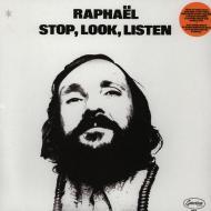 Raphaël - Stop, Look, Listen