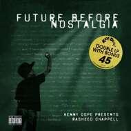 Rasheed Chappell  - Future Before Nostalgia