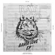 Ray Lugo - Bahia Love EP