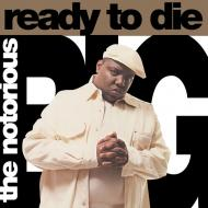 The Notorious B.I.G. - Ready To Die