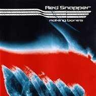 Red Snapper - Making Bones