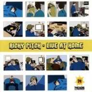 Richy Pitch - Live At Home