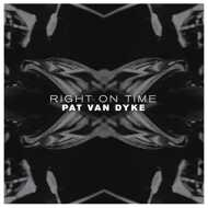 Pat Van Dyke (PVD Music) - Right On Time