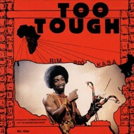 Rim And Kasa - Too Tough / I'm Not Going To Let You Go
