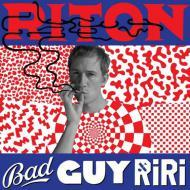 Riton - Bad Guy Riri