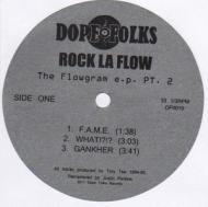 Rock La Flow - The Flowgram E.P. Pt. 2
