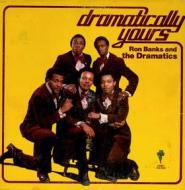 Ron Banks & The Dramatics  - Dramatically Yours