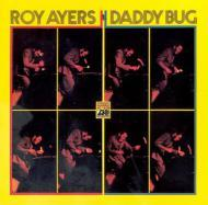 Roy Ayers - Daddy Bug