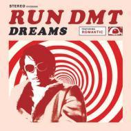 Run DMT - Dreams