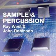 Ray West & John Robinson - Samples & Percussion