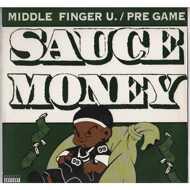 Sauce Money - Middle Finger U. / Pre Game