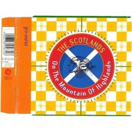 The Scotlands - On The Mountain Of Highlands (Remixes)