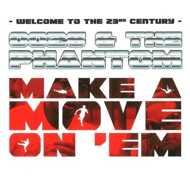 0026 & The Phantom - Make A Move On Em