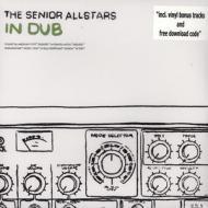 The Senior Allstars - In Dub
