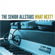 The Senior Allstars - What Next ?