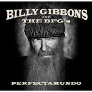 Billy Gibbons And The BFG's (ZZ Top) - Perfectamundo