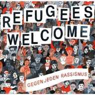 Various - Refugees Welcome - Gegen Jeden Rassismus