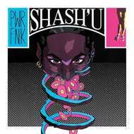 Shash'u - PWRFNK & Thru Da Night
