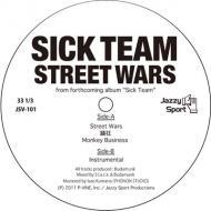 Sick Team - Street Wars / OdoriKuruu / Monkey Business