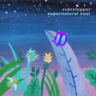 Sidestepper - Supernatural Soul (RSD 2016)