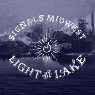 Signals Midwest - Light On The Lake